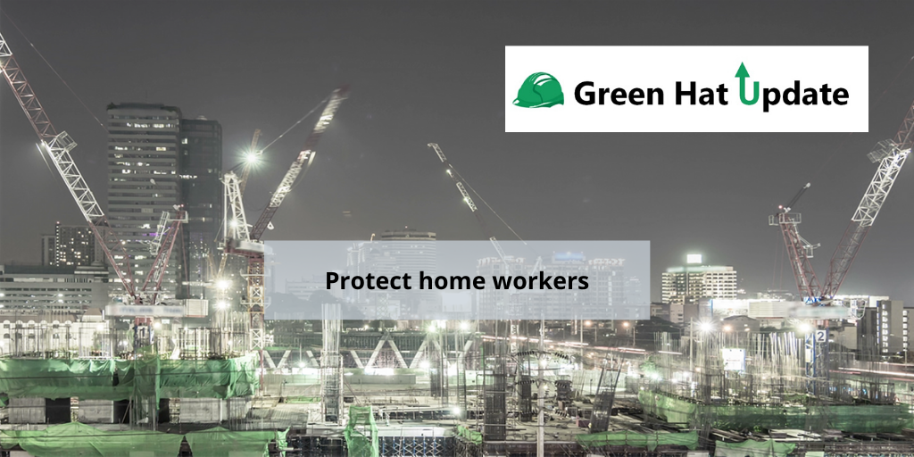 green hat update protect home workers