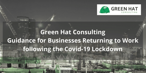 Guidance for Businesses Returning to Work following the Covid-19 Lockdown