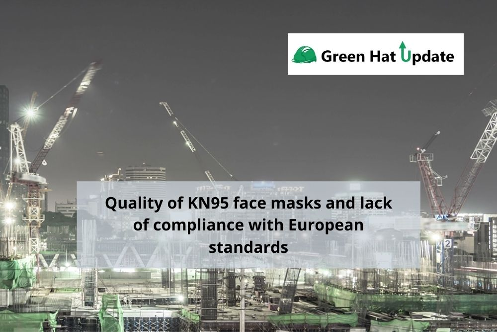Quality of KN95 face masks and lack of compliance with European standards