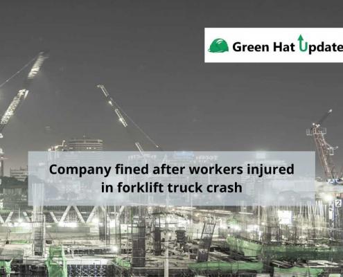 Company fined after worker Injured in forklift truck crash